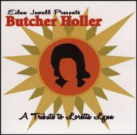 Butcher Holler – A Tribute To Loretta Lynn