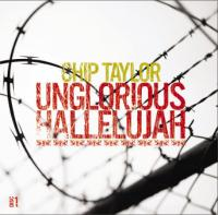 Unglorious Hallelujah/Red Red Rose & Other Songs Of Love, Pain & Destruction