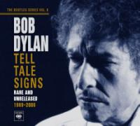 Tell Tale Signs, Bootleg Series Volume 8 Rare & Unreleased