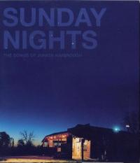 Sunday Nights- The Songs of Junior Kimbrough