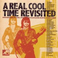 A Real Cool Time Revisited: Swedish Punk, Pop and Garage Rock 1982-1989