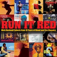 Run It Red: Mick Hucknall Selects from 10 Years of Blood and Fire Classics