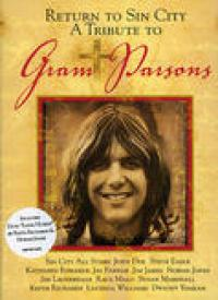 Return To Sin City – A Tribute To Gram Parsons