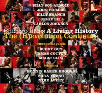The ®evolution Continues, Chicago Blues: A Living History