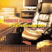 Producers Hot Seat Vol. 1: Xterminator