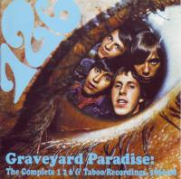 Graveyard Paradise: The  Complete 1 2 6 & Taboo Recordings, 1966-68