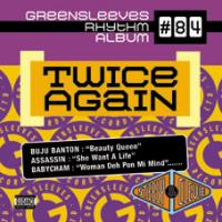 Greensleeves Rhythm Album 84 Presents Twice Again